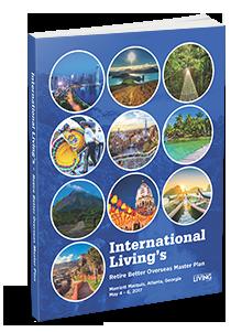 International Living's Retire Better Overseas Master Plan