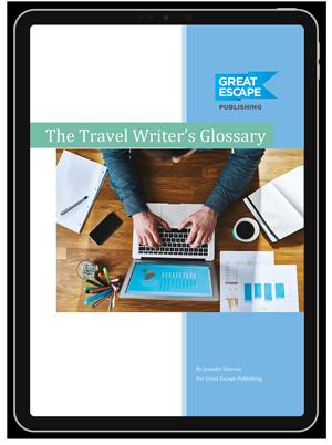 Travel Writer's Glossary